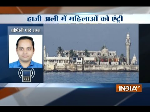 Women can now enter Haji Ali, rules Bombay High Court