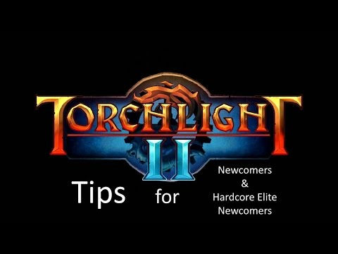 Torchlight 2: Tips for Newcomers