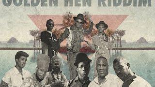 golden hen riddim subaddiction crew tribute