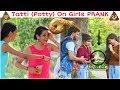 Girl Friend Ki Tatti On Girls Prank Gone Funny Prank in India  Funky Tv 