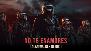 Milly, Farruko, Jay Wheeler, Nio Garcia & Amenazzy - No Te Enamores (Alan Walker Remix)