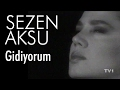 Sezen Aksu Gidiyorum Official Video mp3