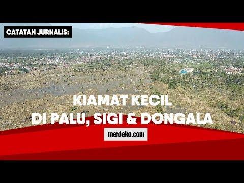 Catatan Jurnalis: Kiamat Kecil di Palu, Sigi & Donggala