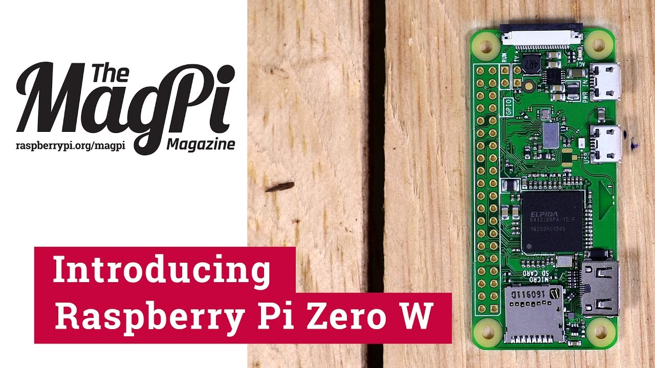 Introducing Raspberry Pi Zero W Youtube