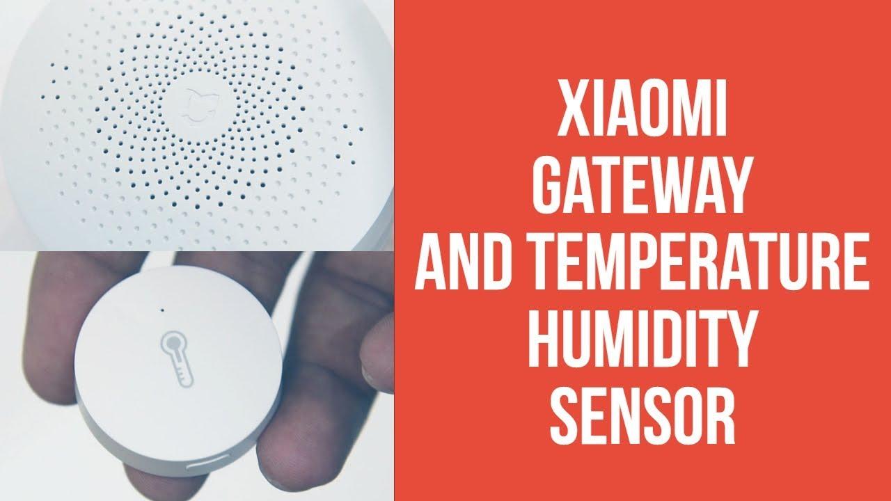 Xiaomi Gateway and Mi Temperature Humidity Sensor