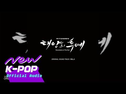 [태양의 후예 OST Special VOL.2] Move Forward (Official Audio)
