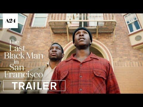 The Last Black Man in San Francisco trailers