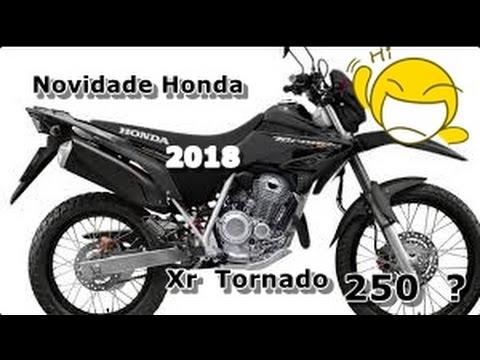 Novidades Honda 2018 Volta Honda Tornado 250 Youtube