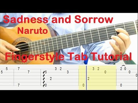 Sadness and Sorrow Guitar Lesson (Naruto) Fingerstyle Tab Tutorial
