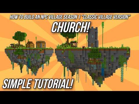 Minecraft: How To Build An NPC Village Tutorial - Church! - (Classic Village Version)