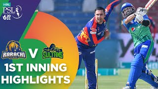 1st Inning Highlights | Multan Sultans vs Karachi Kings | Match 9 | HBL PSL 6 | MG2T