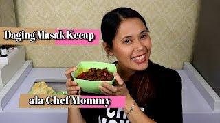 RESEP DAGING MASAK KECAP ala CHEF MOMMY - 365 DAILY COOKING - Day 55
