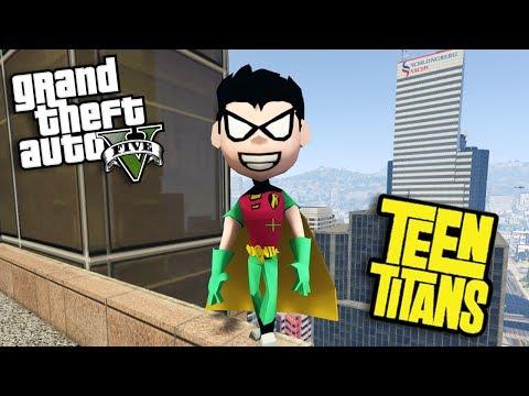 GTA 5 Mods - TEEN TITANS GO MOD w/ ROBIN (GTA 5 Mods Gameplay)