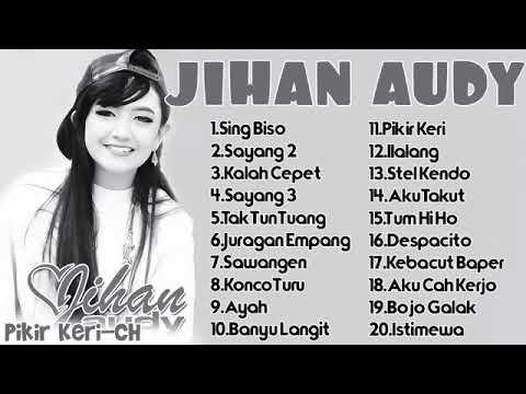 Jihan audy terbaru Juni 2018 full album