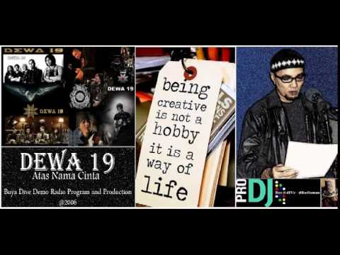 DEWA 19 - Flower In The Desert (Demo Radio Program @2006)