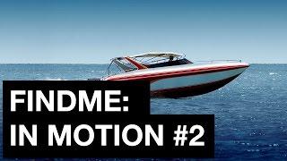 FindMe - in motion #2 ( владение катером / основы управления гидроциклом / безопасность на воде