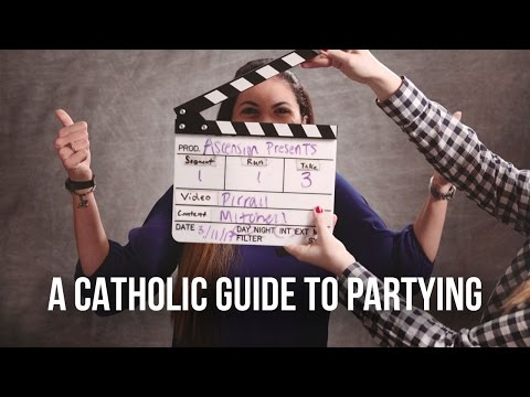 A Catholic Guide to Partying