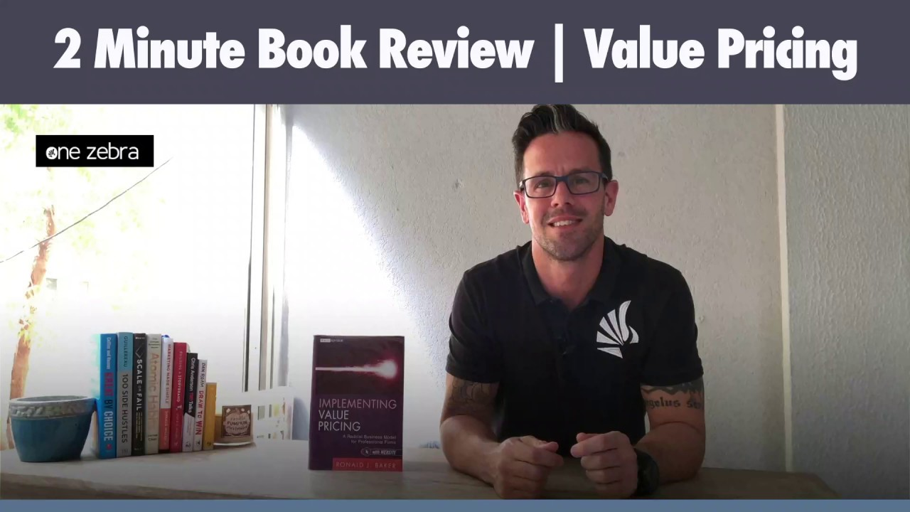 2 Minute Book Review - Implementing Value Pricing - Ron Baker