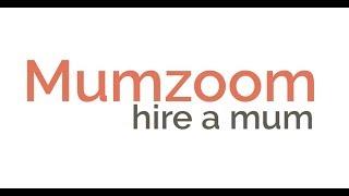 Mumzoom - Hire a Mum