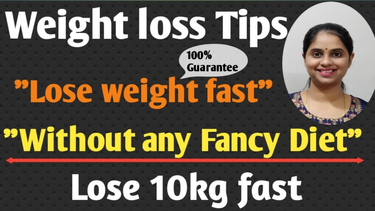 How to lose weight fast | Weight loss Tips |Best weight loss tips |Diet plan to lose weight fast