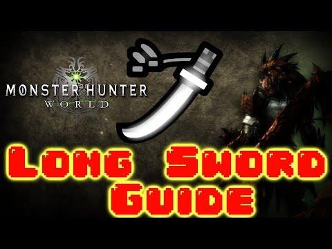 How to Use Long Sword in Monster Hunter World