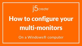 j5create® How to Configure your Screens (Windows® Operating System)