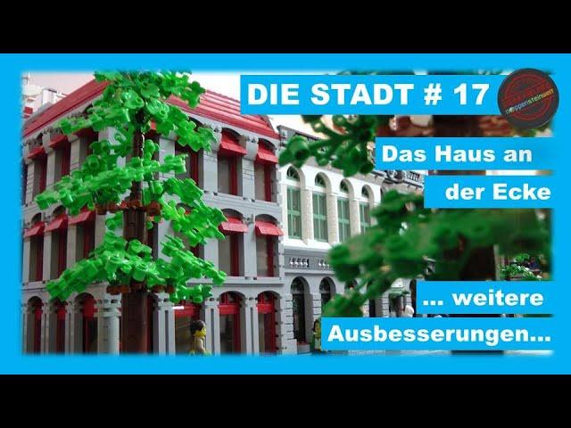 Die Stadt # 17  -  das Haus an der Ecke ... weitere Ausbesserungen...