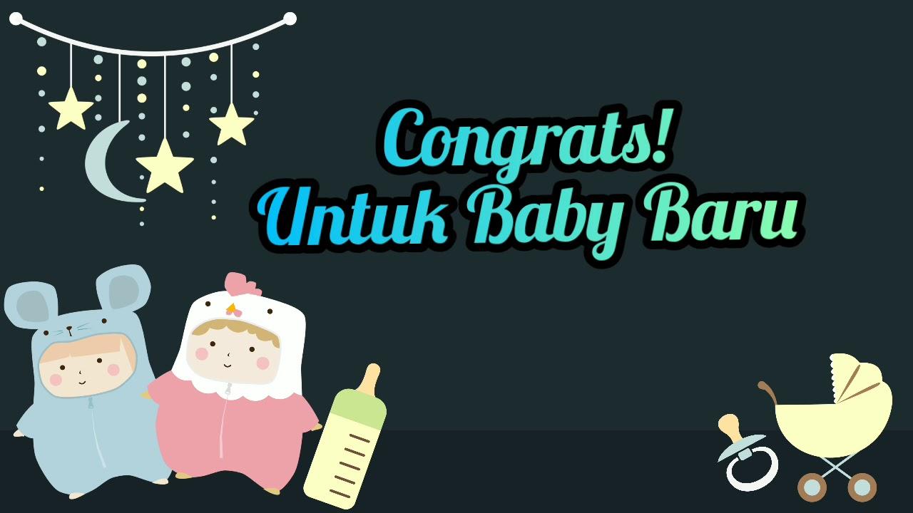 Ucapan Selamat Bayi Baru Lahir Youtube