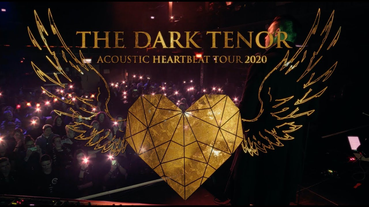 THE DARK TENOR - Acoustic Heartbeat Tour 2020 Trailer