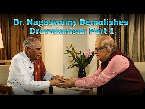 Dr. Nagaswamy Demolishes Dravidianism: Part 1