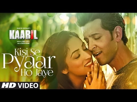 Kisi Se Pyar Ho Jaye Song (Video) | Kaabil...