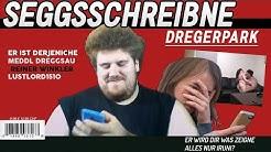 Dregerpark  - Seggsschreibne Drachenlord Song