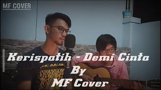 Kerispatih - demi cinta | by mf cover ...