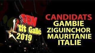 SEN PETIT GALLE 2019 : VOICI NOS CANDIDATS VENANT DE LA GAMBIE, ZIGUINCHOR, MAURITANIE ET ITALIE