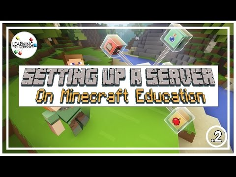 How to set up a Minecraft Education Server for your