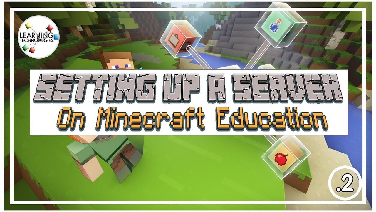 How To Set Up A Minecraft Education Server For Your Classroom Youtube