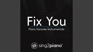 Gambar cover Fix You (Shortened - Originally Performed by Coldplay) (Piano Karaoke Version)