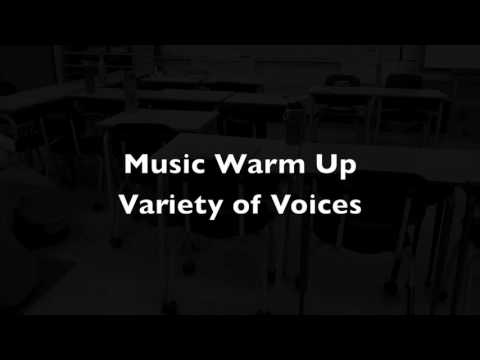 Music Warm Up - Variety of Voices