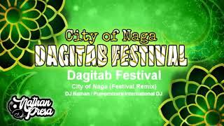 Dagitab Festival of City of Naga (Official Jingle) (Festival Remix)