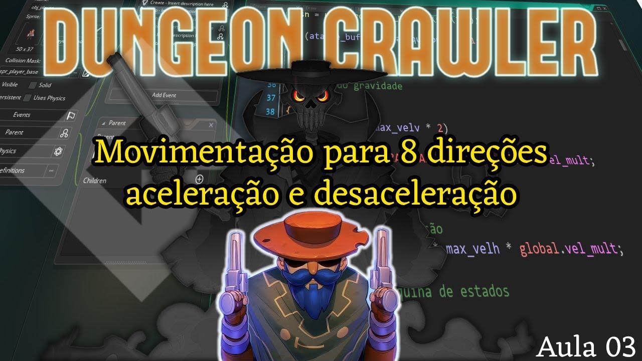 Tutorial Dungeon Crawler #03 - Movimentação para 8 direções e aceleração - Game Maker Studio 2