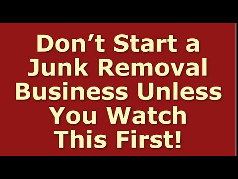 How To Start A Junk Removal Business | Including Free Junk Removal Business Plan Template