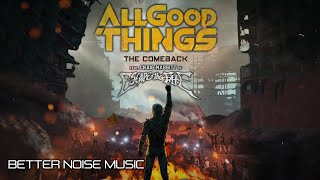 Miniatura do vídeo All Good Things - The Comeback (ft. Craig Mabbitt of @Escape the Fate ) [Official Lyric Video]