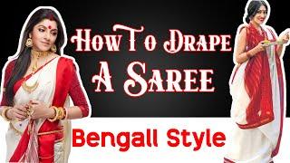 How To Drape A Saree | Bengali Style | Quick Saree Draping Tutorial