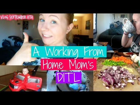 A Working From Home Mom's DITL ~ Vlog Sept 11th