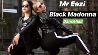 How to dance dancehall Black Madonna | Mr Eazi ft. Lady Leshurr