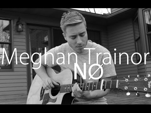 Meghan Trainor - No Acoustic Cover by Jonah Baker