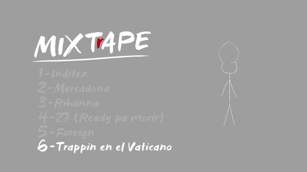6. Trappin En El Vaticano