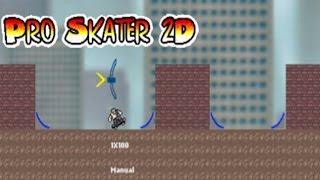 First Skateboarding Game on STEAM ? -  Pro Skater 2D - Indie Skateboard Game