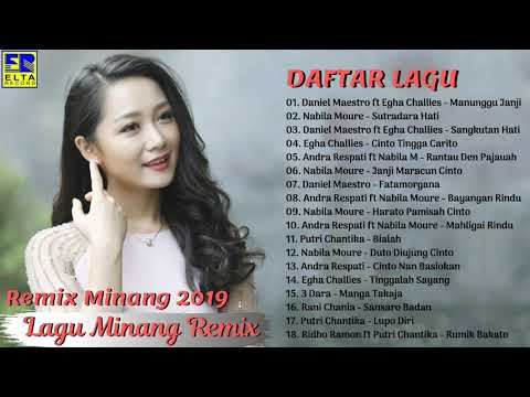 LAGU MINANG REMIX TERBARU 2019 PALING ENAK DIDENGAR - Lagu Remix Padang Terpopuler