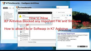 How to allow file and software in K7 Antivirus | K7 Antivirus blocked important File and Software screenshot 5